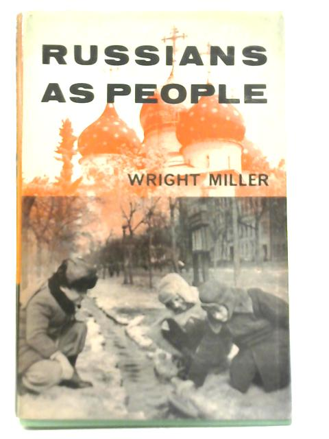 Russians as People by Wright Miller