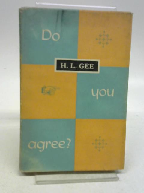 Do you agree? By Herbert Leslie Gee