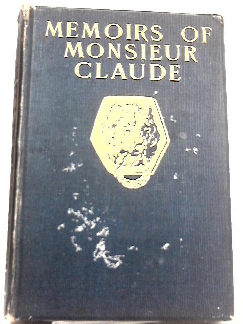 Memoirs of Monsieur Claude by Monsieur Claude