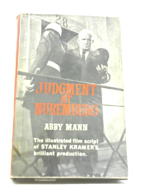 Judgment At Nuremberg by Abby Mann