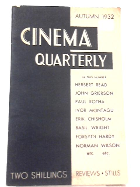 Cinema Quarterly, Autumn 1932 by Norman Wilson (Ed.)