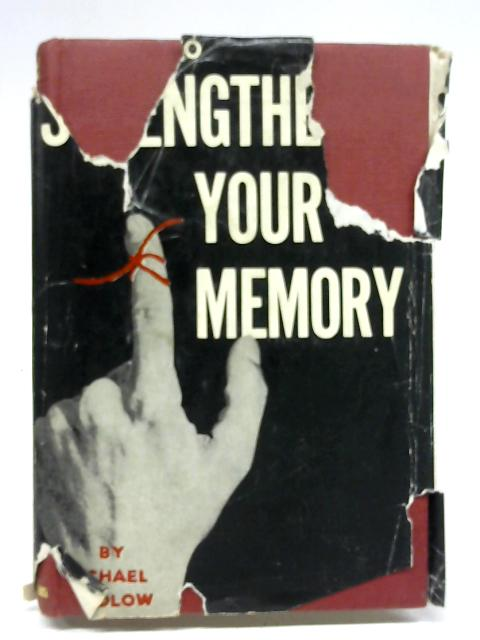 How to Strengthen Your Memory (Know-how Series) by Michael Fidlow