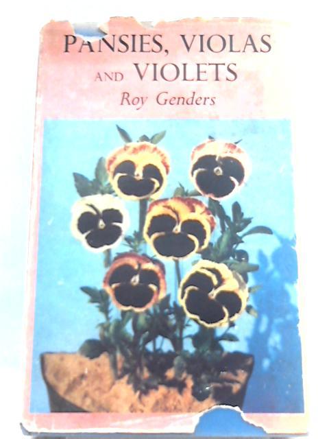 Pansies, Violas and Violets by Roy Genders