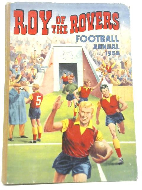 Roy of the Rovers Football Annual 1958 by Anon