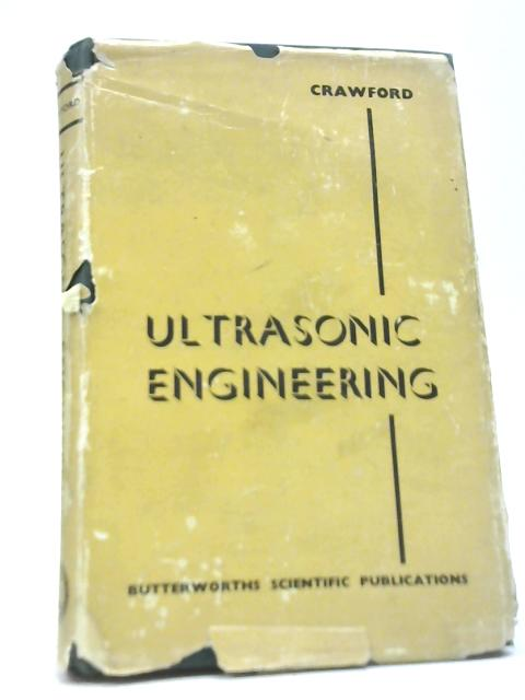 Ultrasonic Engineering by A E Crawford