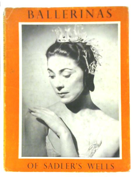 Ballerinas of Sadler`s Wells : Dancers of To-Day No.5 by Hugh Fisher