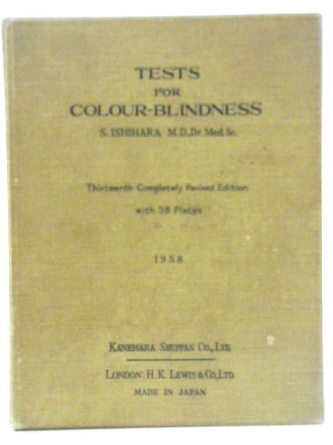 Test for Colour Blindness Thirteenth Completely Revised Edition by Shinobu Ishihara