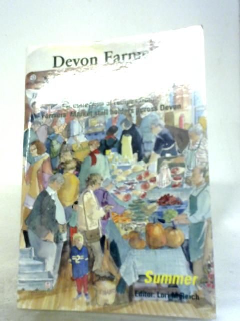 Devon Farmers Market Cookbook Summer by Lori M. Reich