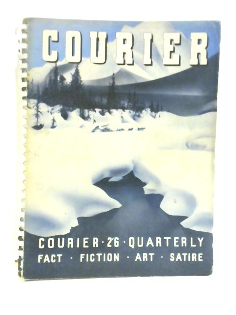 Courier Picturing To-day. Winter 1938-1939 Volume 2 No 1 by Various