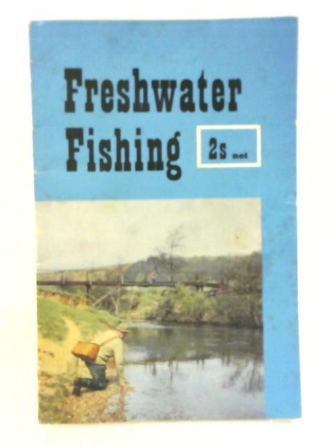 Freshwater Fishing by Derek Fletcher