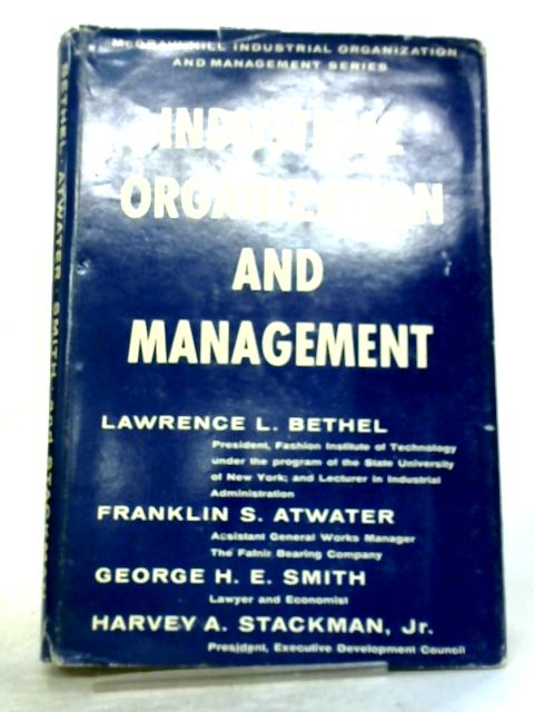 Instructor's Manual For Industrial Organization And Management, third edition by Lawrence L Bethel