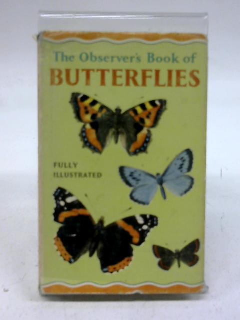 The Observers Guide To Butterflies by W J Stokoe