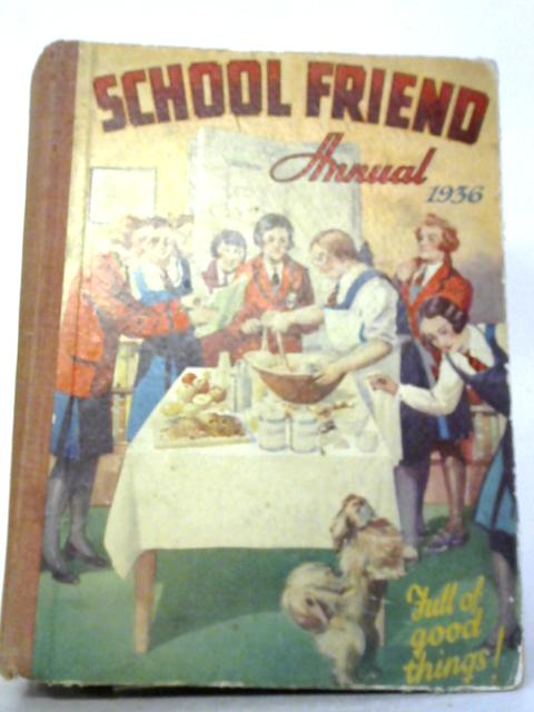 School Friend Annual 1936 by Various