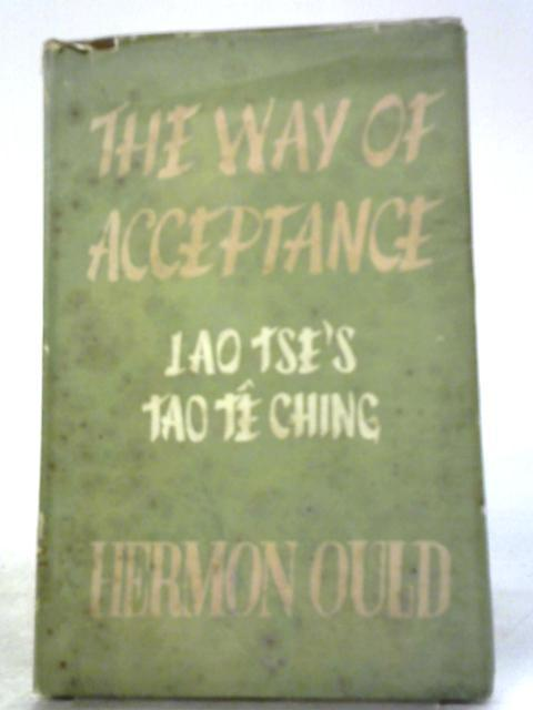 The Way of Acceptance by Hermon Ould