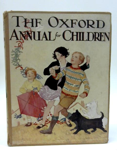 The Oxford Annual For Children by Various