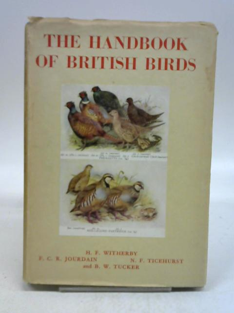 THE HANDBOOK OF BRITISH BIRDS. VOLUME V. by Witherby. H F and Others.