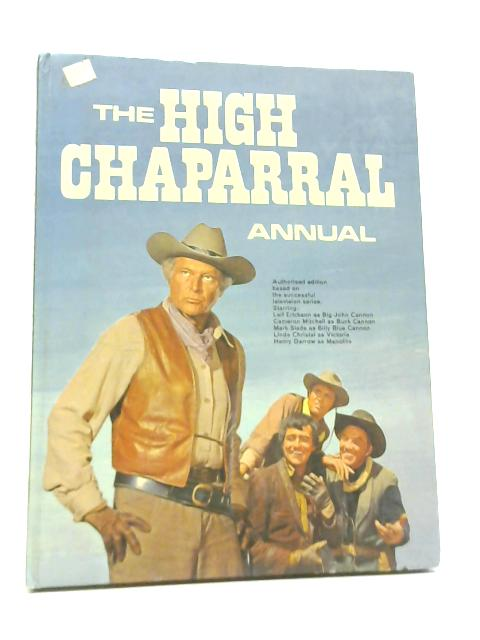 High Chaparral Annual 1969 by Anon