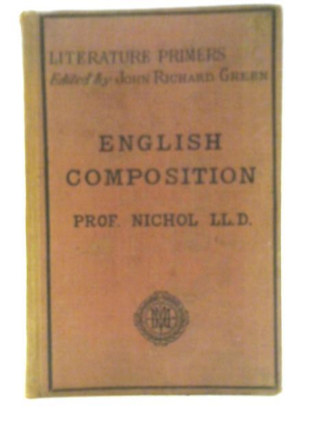 Literature Primers: English Composition by J. Nichol