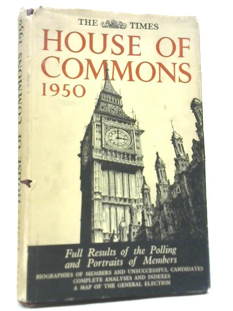 The Times: House of Commons 1950 by Anon