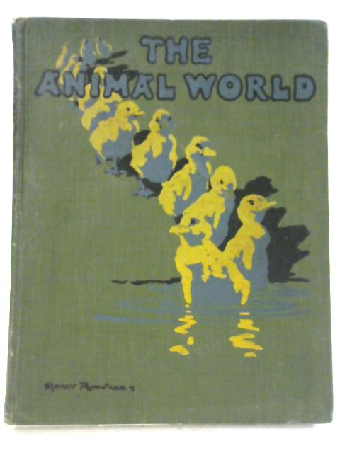 The Animal World, A Monthly Advocate of Humanity, Volume XV by