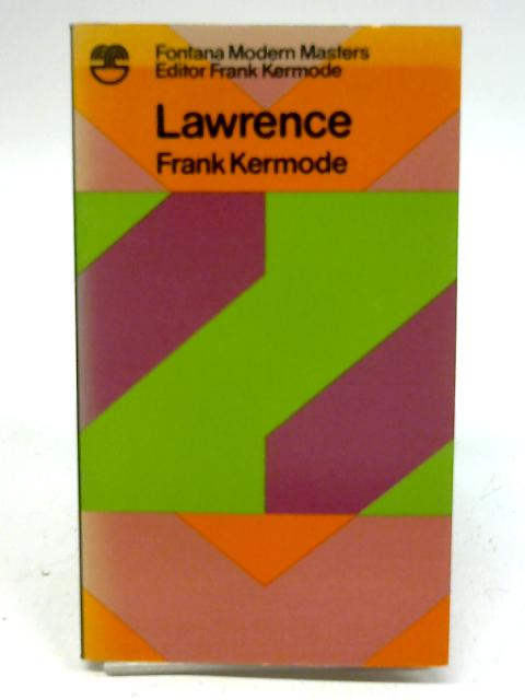 Lawrence (Modern Masters S.) by Frank Kermode