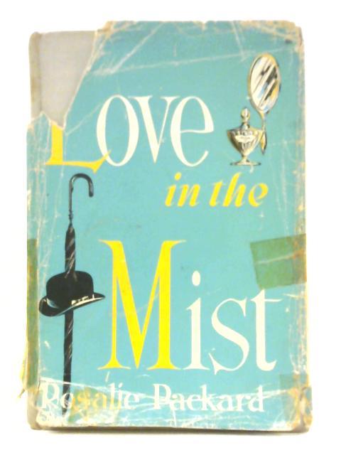 Love in the Mist By Rosalie Packard