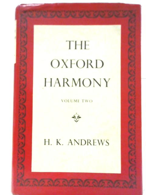 The Oxford Harmony Volume Two by H K Andrews