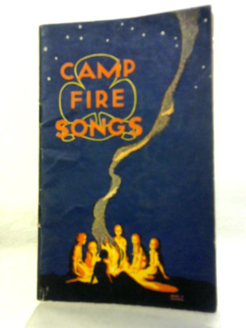 Camp-Fire Songs by Anon.