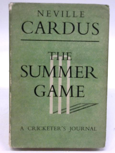 The Summer Game by Neville Cardus