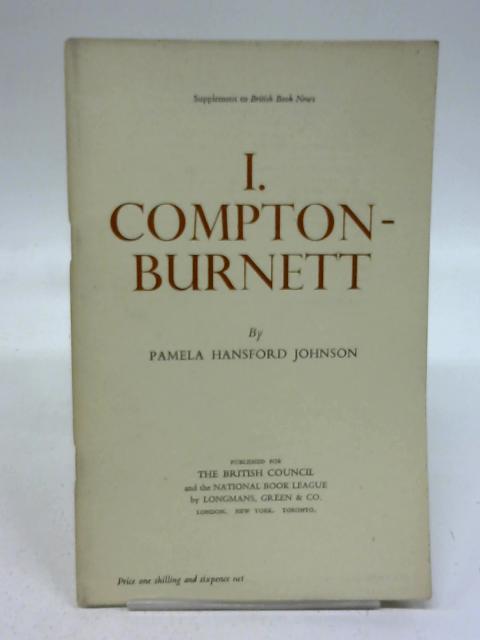 I Compton-Burnett. Writers And Their Work No. 20 by Pamela Hansford Johnson