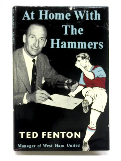 At home with the 'Hammers' by Ted Fenton