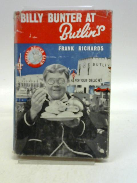 Billy Bunter at Butlin's By Frank RICHARDS