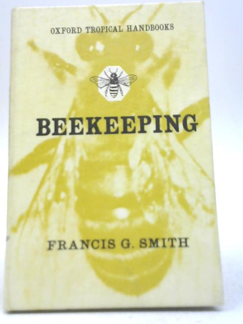 Beekeeping by Francis G. Smith