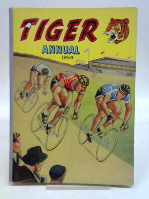 TIGER ANNUAL 1959 by Anon