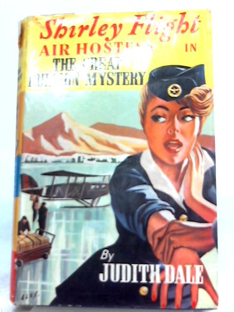 Shirley Flight Air Hostess in The Great Bullion Mystery by Judith Dale by Judith Dale