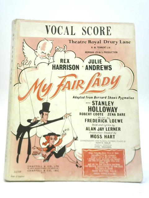 My Fair Lady Vocal Score by Alan Jay Lerner