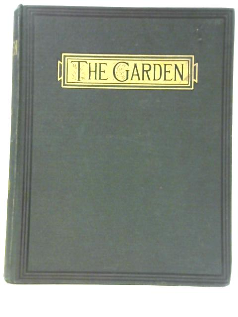 The Garden: An Illustrated Weekly Journal of Horticulture in All its Branches Vol LXVIII by Various