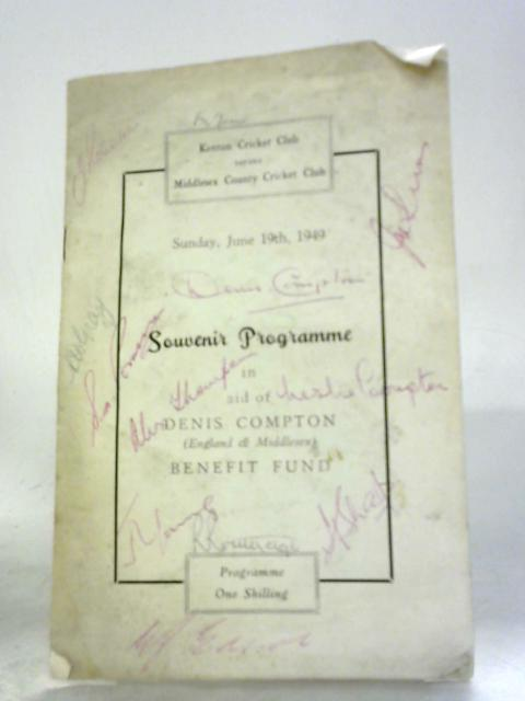 Kenton Cricket Club versus Middlesex County Cricket Club Souvenir Programme in Aid of Denis Compton Benefit Fund, June 19th, 1949 by Unstated