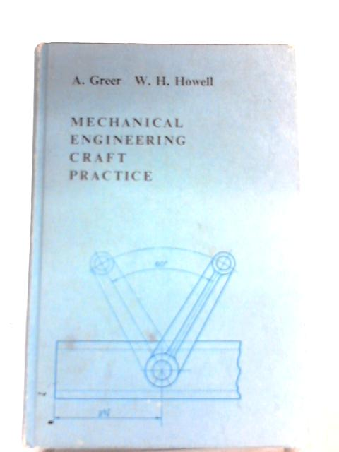 Mechanical Engineering Craft Practice by A. Greer