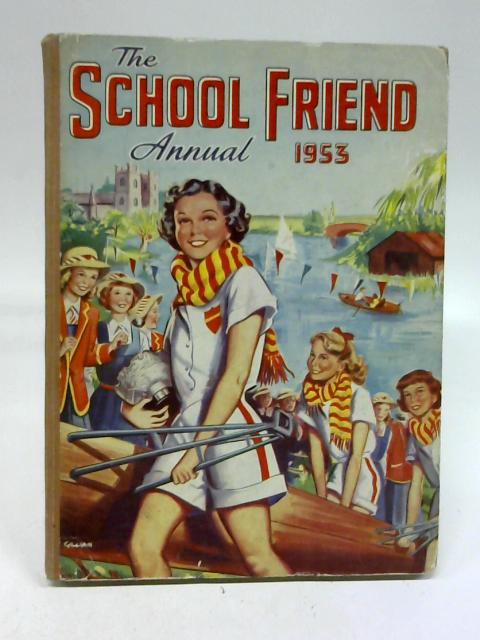The School Friend Annual 1953 by School Friend