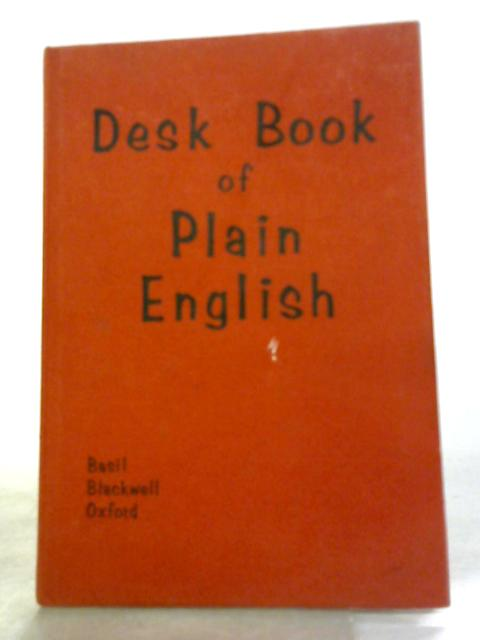 A Desk Book of Plain English by A. W. Rowe