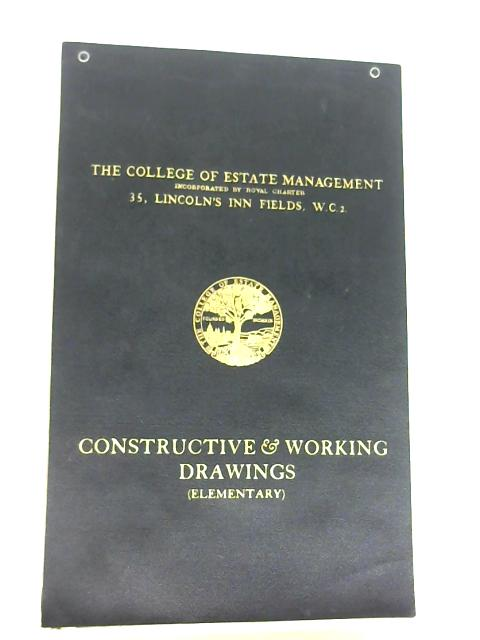 The College of Estate Management Construstive & Working Drawings (Elementary) - Course Plates by Anon