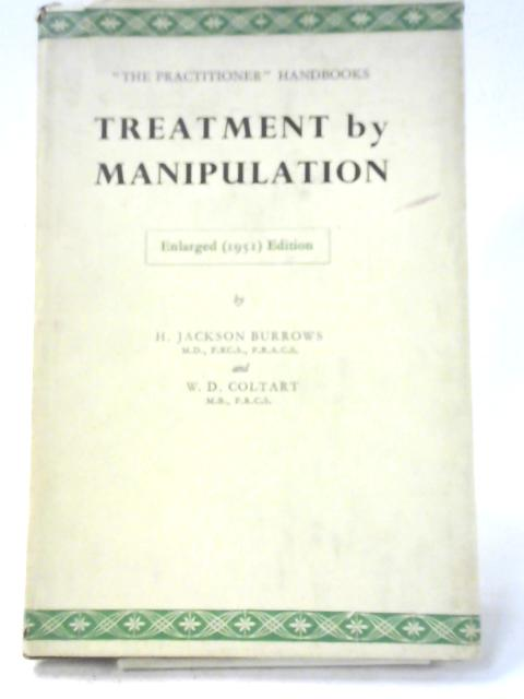 Treatment by Manipulation by H. Jackson Burrows