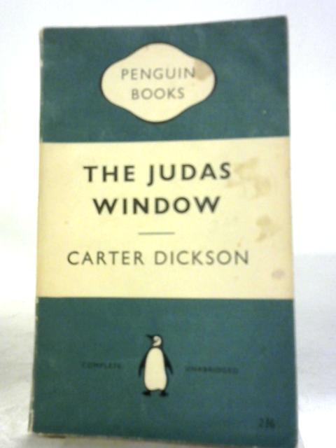 The Judas Window by Carter Dickson