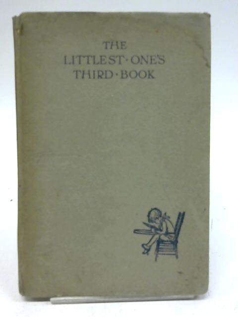 The littlest One's Third Book. by Marion St. John. Webb