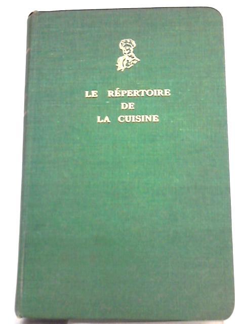 Le Repertoire De La Cuisine by Louis Saulnier