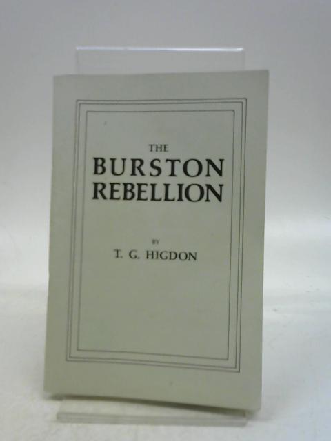 The Burston Rebellion by T. G Higdon,