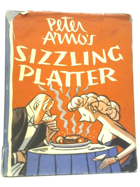 Peter Arno's Sizzling Platter By Peter Arno