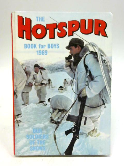 The Hotspur Book For Boys 1969 By D C Thomson