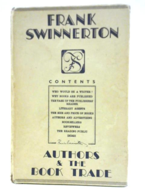 Authors And The Book Trade By Frank Swinnerton